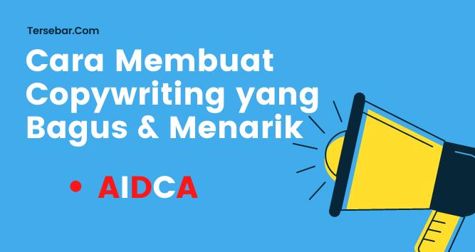 cara membuat copywriting yang bagus dan menarik